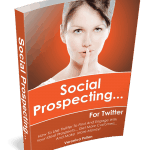 Social Prospecting For Twitter | Veronica Pullen