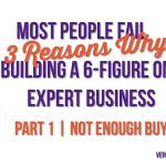 6 Figure Expert Series | Part 1 of 3: Need More Customers