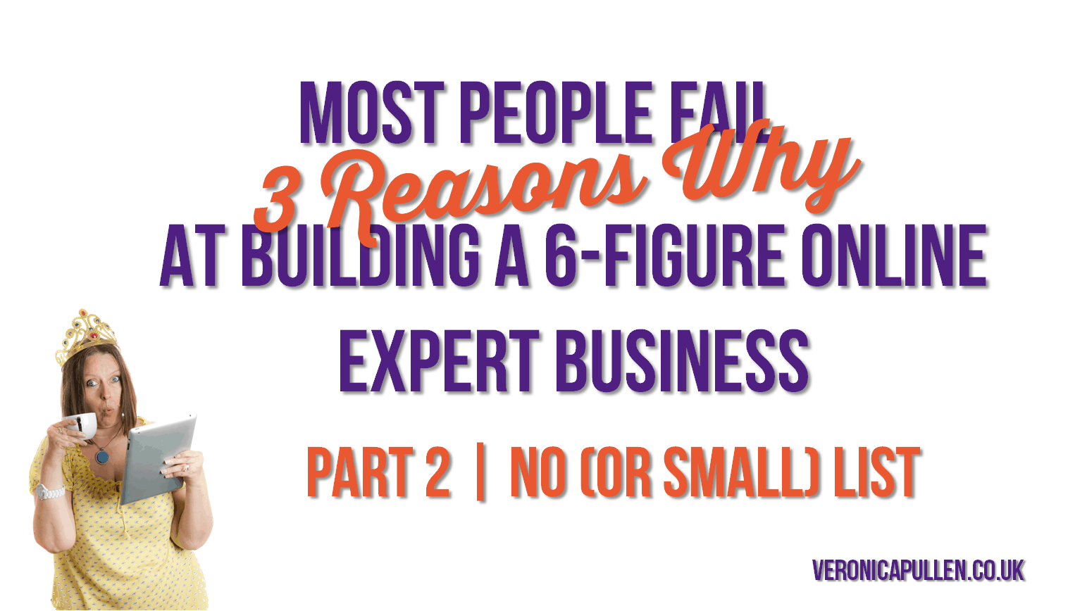 The Top 3 Reasons Why Most People Fail To Build A 6-Figure Online Expert Business | Part 2: No Email List
