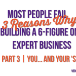 The Top 3 Reasons Why Most People Fail To Build A 6-Figure Online Expert Business | Part 3: Not Charging Enough For Services