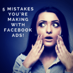 5 Costly Facebook Advertising Mistakes You're Probably Making