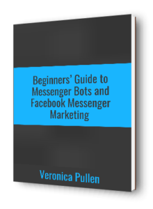 Beginners Guide to Messenger Bots and Facebook Messenger Marketing