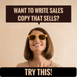 Want to write sales copy that sells try this