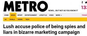 Lush Outrage Headline Metro