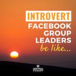 Facebook Group Leaders be like