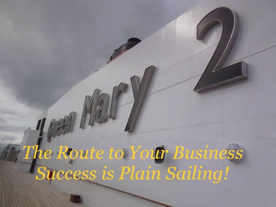 The Route to Your Business Success is Plain Sailing