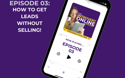[Episode 3] You Can Get Leads Without Selling