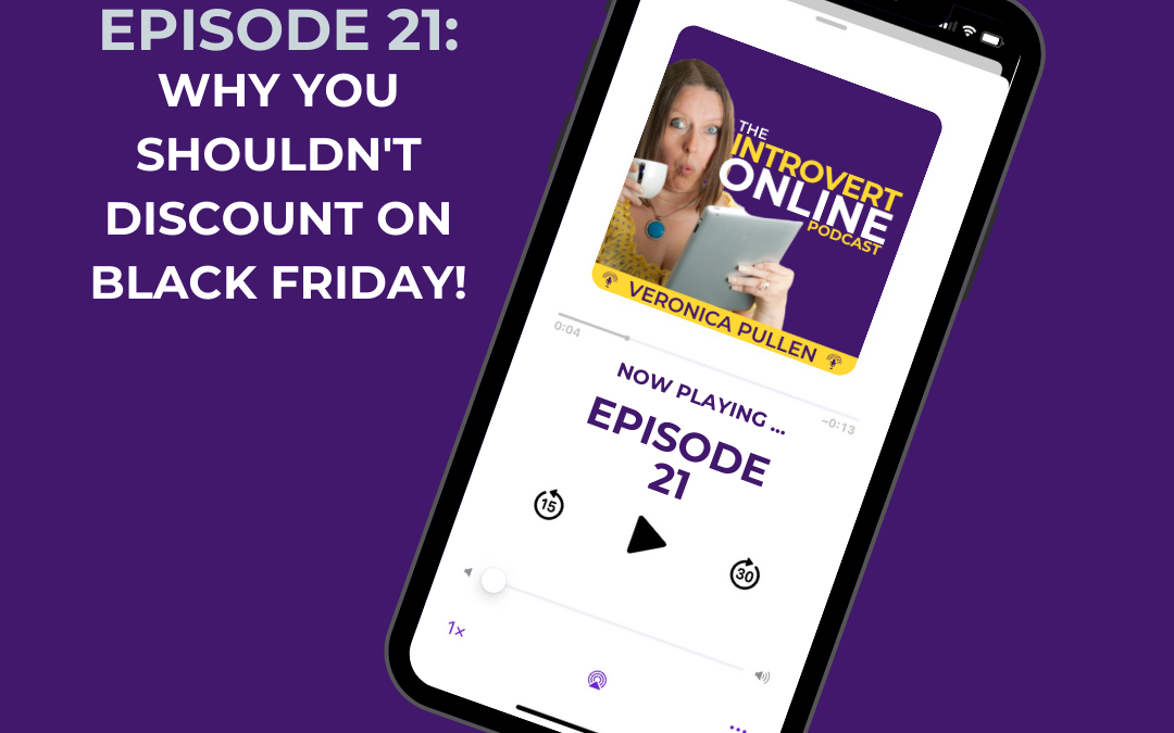 [Episode 21] Why You Shouldn't Discount on Black Friday!